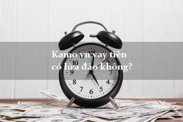 Kamo vn vay tiền có lừa đảo không?