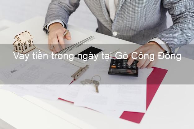 Vay tiền trong ngày tại Gò Công Đông Tiền Giang