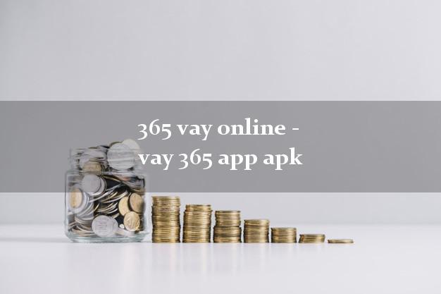365 vay online - vay 365 app apk