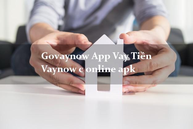 Govaynow App Vay Tiền Vaynow c online apk bằng chứng minh thư
