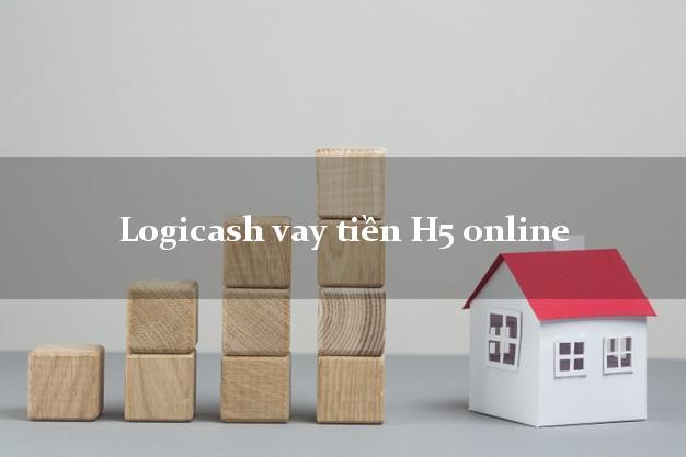 Logicash vay tiền H5 online uy tín đơn giản